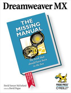 Dreamweaver MX: The Missing Manual