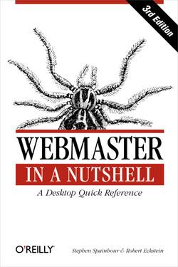 Webmaster in a Nutshell, Third Edition