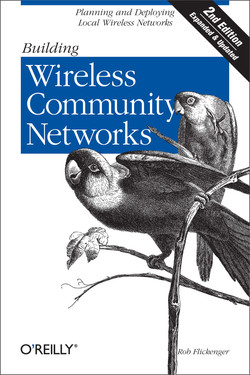 Building Wireless Community Networks, Second Edition