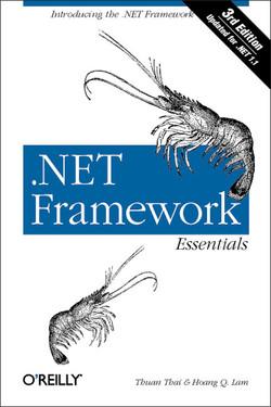 .NET Framework Essentials, 3rd Edition