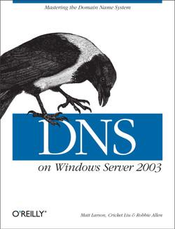DNS on Windows Server 2003, 3rd Edition