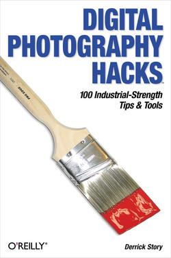 Digital Photography Hacks