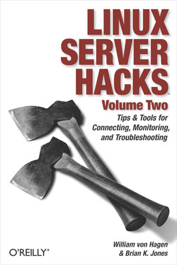 Linux Server Hacks, Volume Two