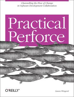 Practical Perforce