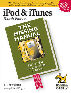 iPod & iTunes: The Missing Manual, Fourth Edition