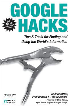 Google Hacks, 3rd Edition