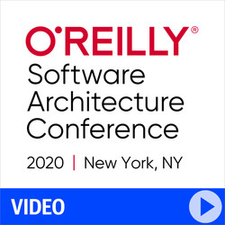 O'Reilly Software Architecture Conference 2020 - New York, NY