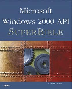 Microsoft Windows 2000 API SuperBible