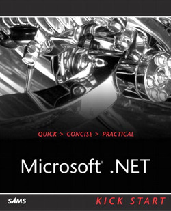 Microsoft® .NET Kick Start