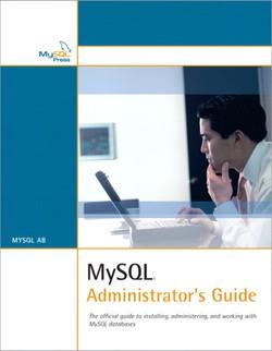 MySQL® Administrator's Guide