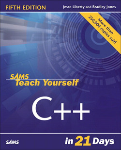 Sams Teach Yourself C++ in 21 Days , Fifth Edition