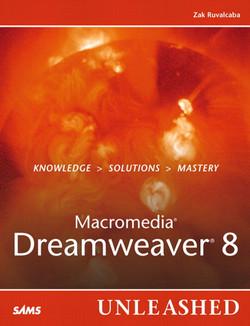 Macromedia® Dreamweaver® 8 Unleashed
