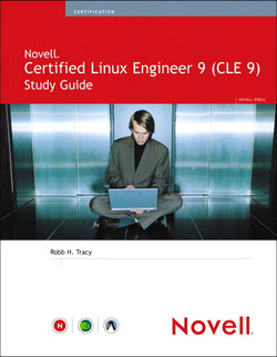 Novell® Certified Linux® Engineer 9 (CLE 9) Study Guide