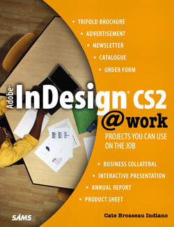 Adobe® InDesign® CS2 @work: Projects You Can Use on the Job
