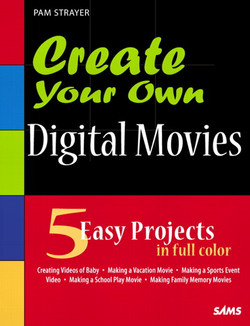 Create Your Own Digitial Movies