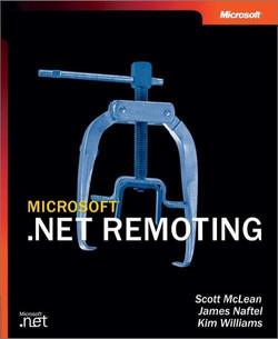 Microsoft® .NET Remoting