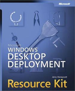 Microsoft® Windows® Desktop Deployment Resource Kit