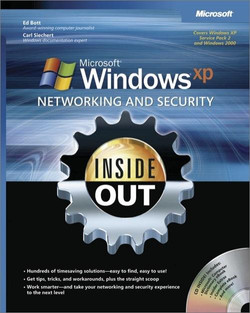 Microsoft® Windows® XP Networking and Security Inside Out: Also Covers Windows 2000