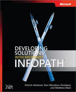 Developing Solutions with Microsoft® InfoPath™