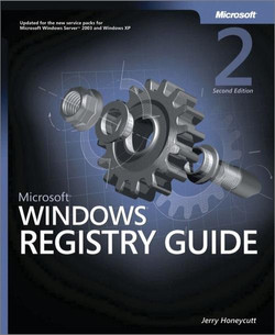 Microsoft® Windows® Registry Guide, 2nd Edition