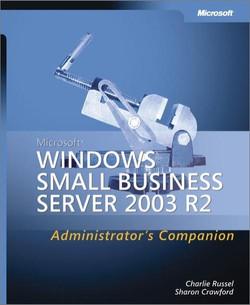 Microsoft® Windows® Small Business Server 2003 R2 Administrator's Companion