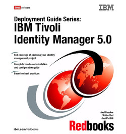 Deployment Guide Series: IBM Tivoli Identity Manager 5.0