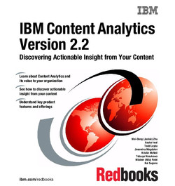 IBM Content Analytics Version 2.2: Discovering Actionable Insight from Your Content