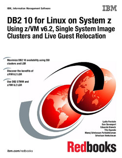 DB2 10 for Linux on System z Using z/VM v6.2, Single System Image Clusters and Live Guest Relocation