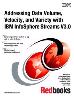 Addressing Data Volume, Velocity, and Variety with IBM InfoSphere Streams V3.0