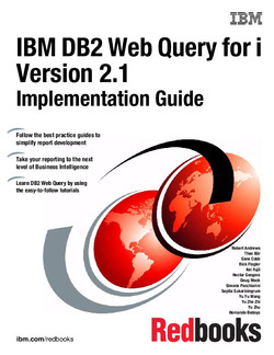 IBM DB2 Web Query for i Version 2.1 Implementation Guide