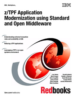 z/TPF Application Modernization using Standard and Open Middleware