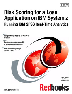 Risk Scoring for a Loan Application on IBM System z: Running IBM SPSS Real-Time Analytics