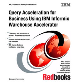 Query Acceleration for Business Using IBM Informix Warehouse Accelerator