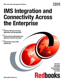 IMS Integration and Connectivity Across the Enterprise