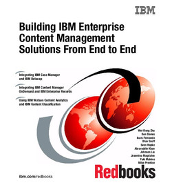 Building IBM Enterprise Content Management Solutions From End to End
