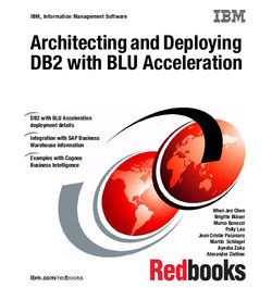 Architecting and Deploying DB2 with BLU Acceleration