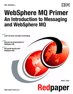 WebSphere MQ Primer: An Introduction to Messaging and WebSphere MQ