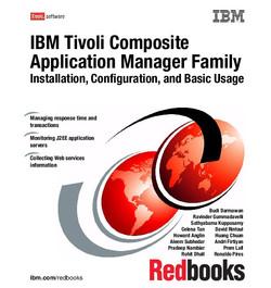 IBM Tivoli Composite Application Manager Family Installation, Configuration, and Basic Usage