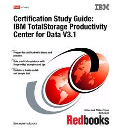 Certification Study Guide: IBM TotalStorage Productivity Center V3.1