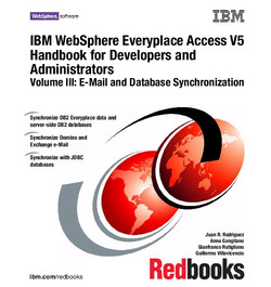 IBM WebSphere Everyplace Access V5 Handbook for Developers and Administrators Volume III: E-Mail and Database Synchronization