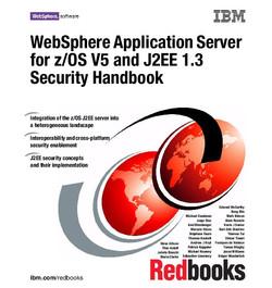 WebSphere Application Server for z/OS V5 and J2EE 1.3 Security Handbook