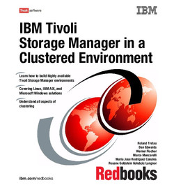 IBM Tivoli Storage Manager in a Clustered Environment