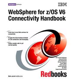WebSphere for z/OS V6 Connectivity Handbook