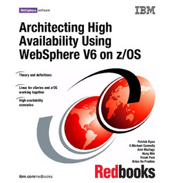 Architecting High Availability Using WebSphere V6 on z/OS