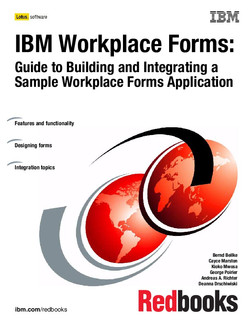 IBM Workplace Forms: Guide to Building and Integrating a Sample Workplace Forms Application