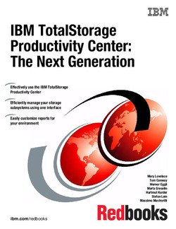 IBM TotalStorage Productivity Center V3.1: The Next Generation