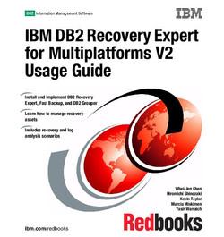 IBM DB2 Recovery Expert for Multiplatforms V2 Usage Guide