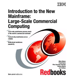 Introduction to the New Mainframe: Large-Scale Commercial Computing