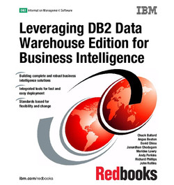 Leveraging DB2 Data Warehouse Edition for Business Intelligence