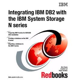 Integrating IBM DB2 with the IBM System Storage N series